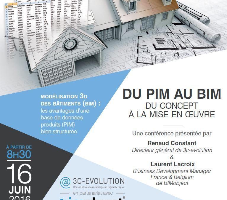 PETIT-DEJEUNER CONFERENCE PIM/BIM LE 16 JUIN 2016 À PARIS : du concept à la mise en œuvre